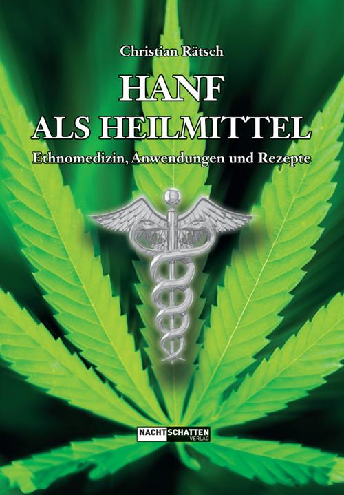 Hanf als Heilmittel (von Christian Rätsch)