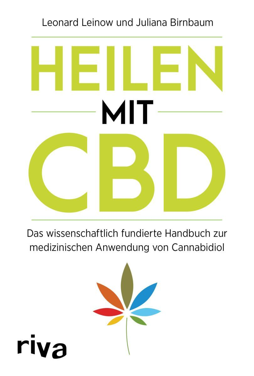 Heilen mit CBD - von L. Leinow und J. Birnbaum